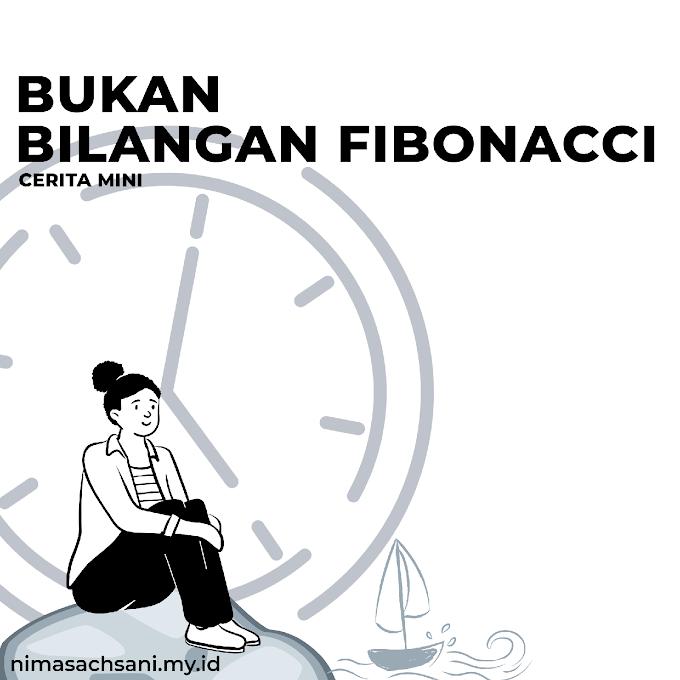 BUKAN BILANGAN FIBONACCI