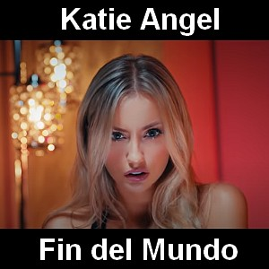 Katie Angel - Fin del Mundo