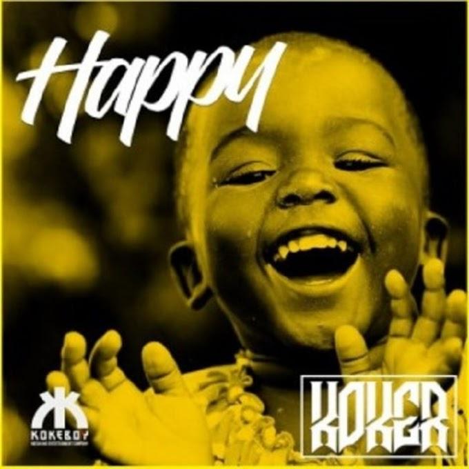 [Music] Koker – Happy