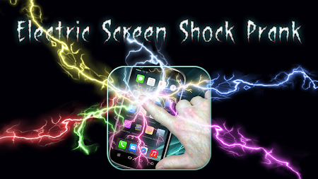 Electric Screen Shock Prank 1.0 screenshot 1144922