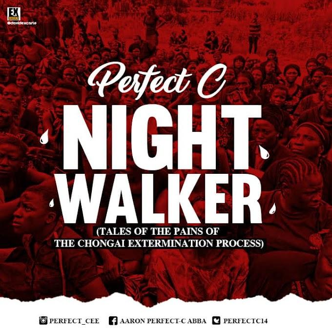 Perfect C – Night Walker