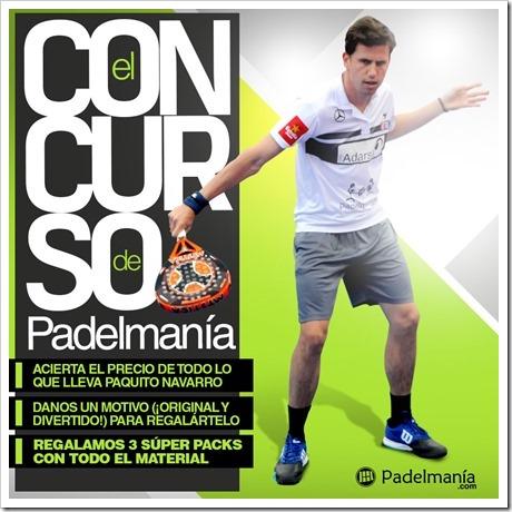 Concurso de Padelmanía. ¿Quieres llevarte todo el material de Paquito Navarro?