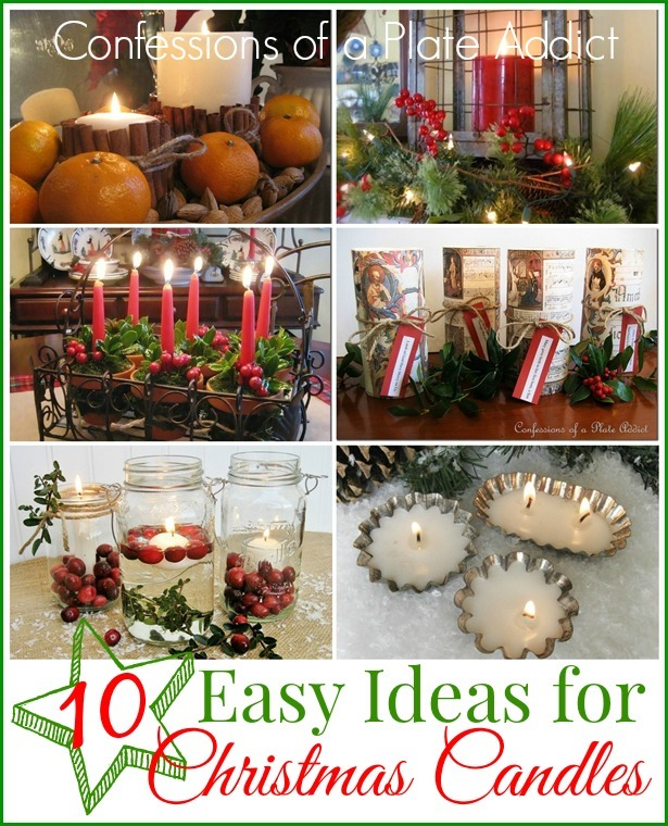 CONFESSIONS OF A PLATE ADDICT 10 Easy Ideas for Christmas Candles