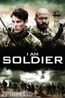 Tôi Là Chiến Binh - I Am Soldier (2014) Poster