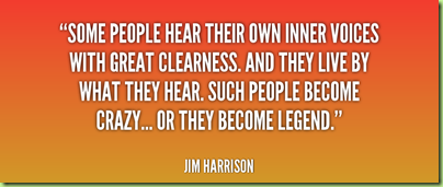 quote-Jim-Harrison-some-people-hear-their-own-inner-voices-233966