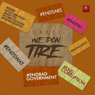 Orezi – We Don Tire
