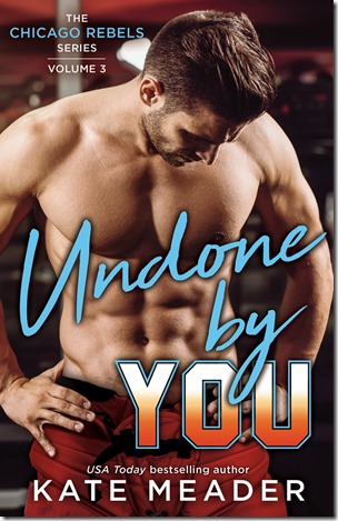 Review: Undone by You (Chicago Rebels #2.5) by Kate Meader | About That Story