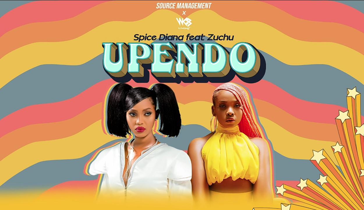 Audio: Spice Diana ft Zuchu - upendo    Mp3 Download