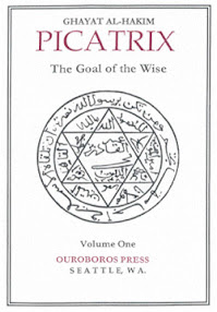 Cover of William Kiesel's Book Picatrix Ghayat Al Hakim The Goal Of The Wise Vol I