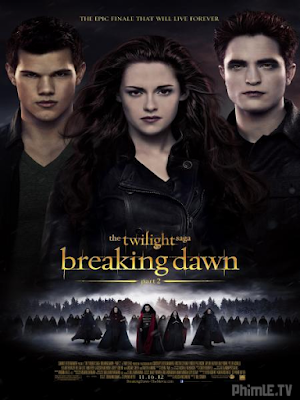 Phim Hừng Đông 2 - The Twilight 5 Saga: Breaking Dawn - Part 2 (2012)