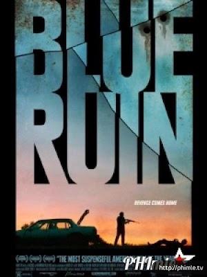 Phim Màu xanh tàn khốc (Cuộc chiến tàn khốc) - Blue Ruin (2013)