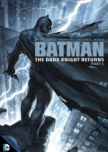 Người dơi: Hiệp Sỹ Bóng Đêm Tái Xuất 1 - Batman: The Dark Knight Returns Part 1