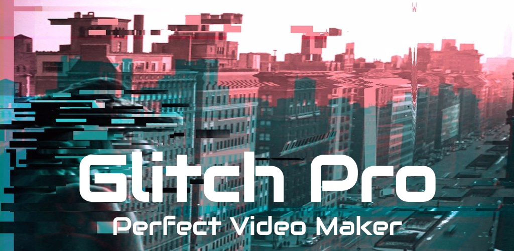 Download Glitch Video Editor & Effect,VHS,Music Video Maker APK