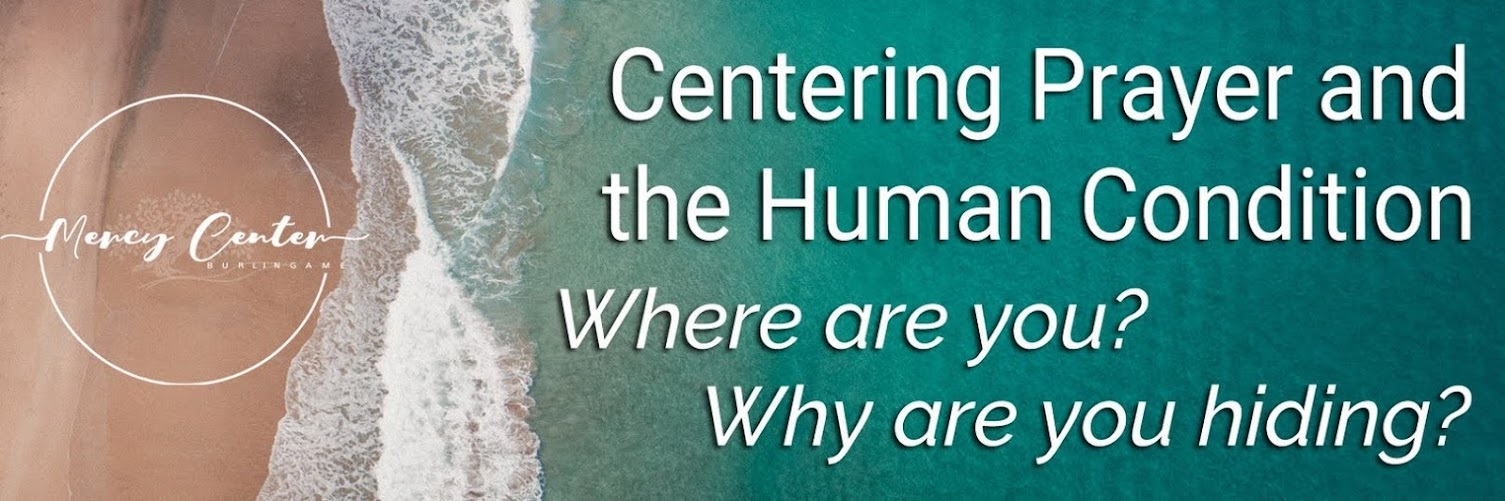 Centering Prayer: Centering Prayer and the Human Condition