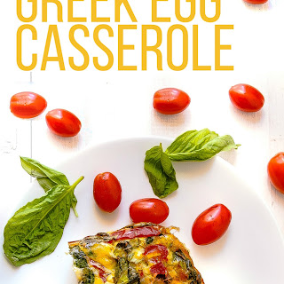 Greek Egg Casserole.