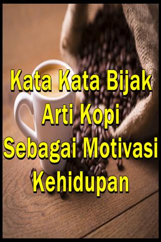 دانلود Kata Bijak Arti Kopi Sebagai Motivasi Kehidupan 10