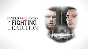 Canelo/Chavez Jr: A Fighting Tradition thumbnail