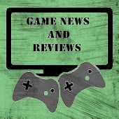Game News and Reviews