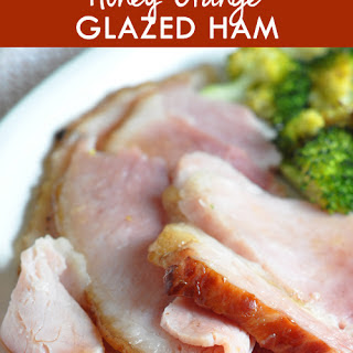 Honey-Orange Glazed Ham.