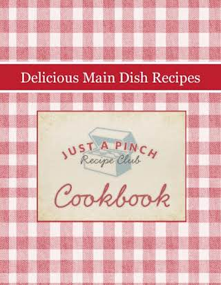 Delicious Main Dish Recipes