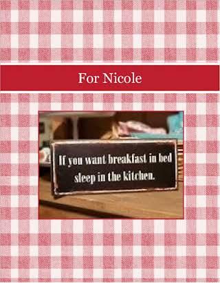 For Nicole