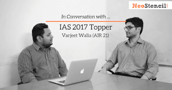 IAS Topper's Interview - Varjeet Walia (AIR-21, CSE 2017)
