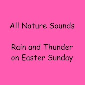 Rain and Thunder on Easter Sunday