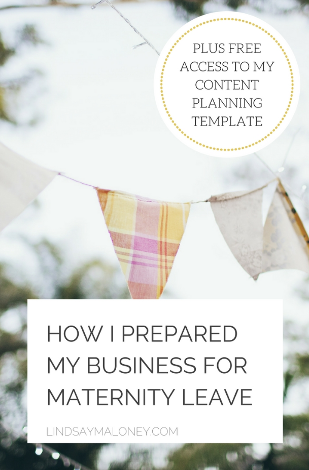 How I Prepared My Business for Maternity Leave