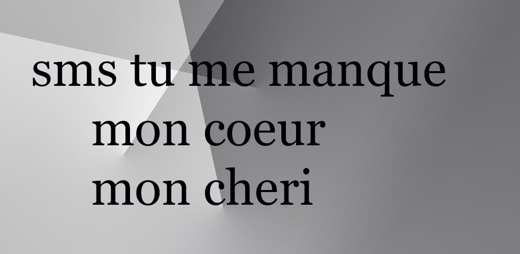 Descargar Sms Tu Me Manque Mon Coeur Apk última Versión 21