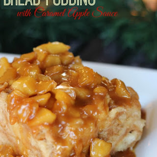 Bread Pudding with Caramel Apple Sauce.