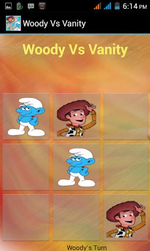 Woody.vs.Vanity:: Tik-Tak-Toe