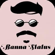 Banna Status In Gujrati 2018