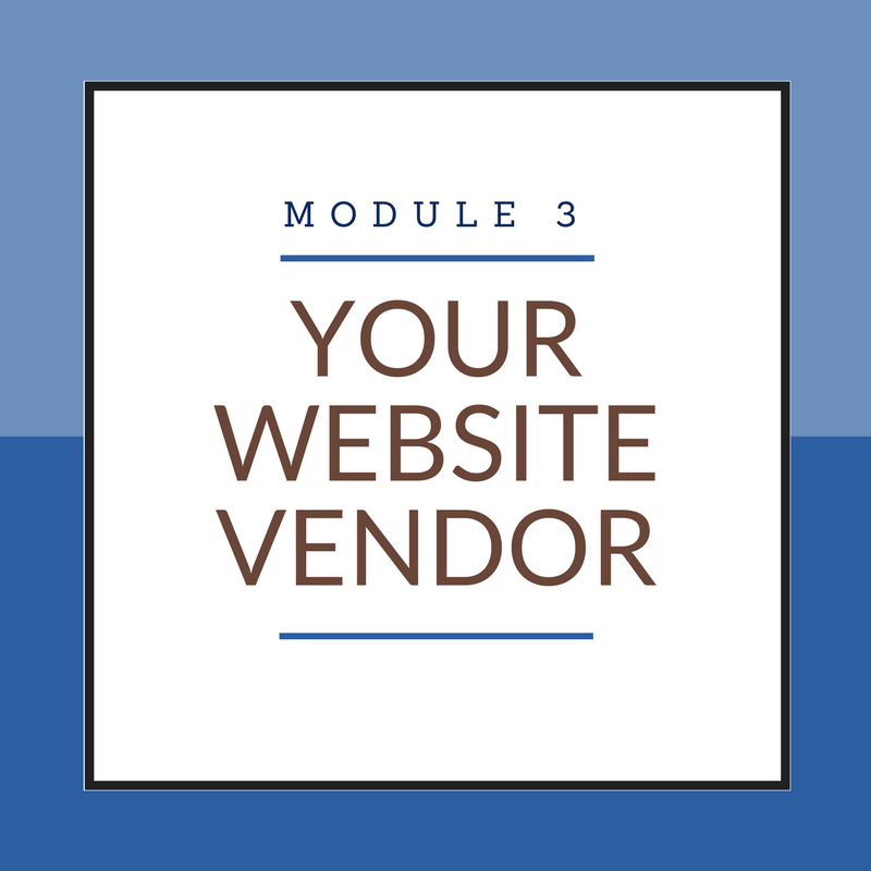 Module 3: Your Website Vendor