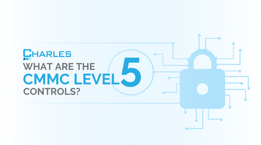 What Are the CMMC Level 5 Controls?