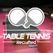 Table Tennis ReCrafted!