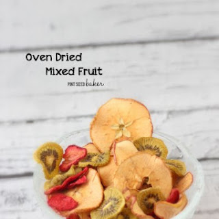 Oven Dried Fruit.