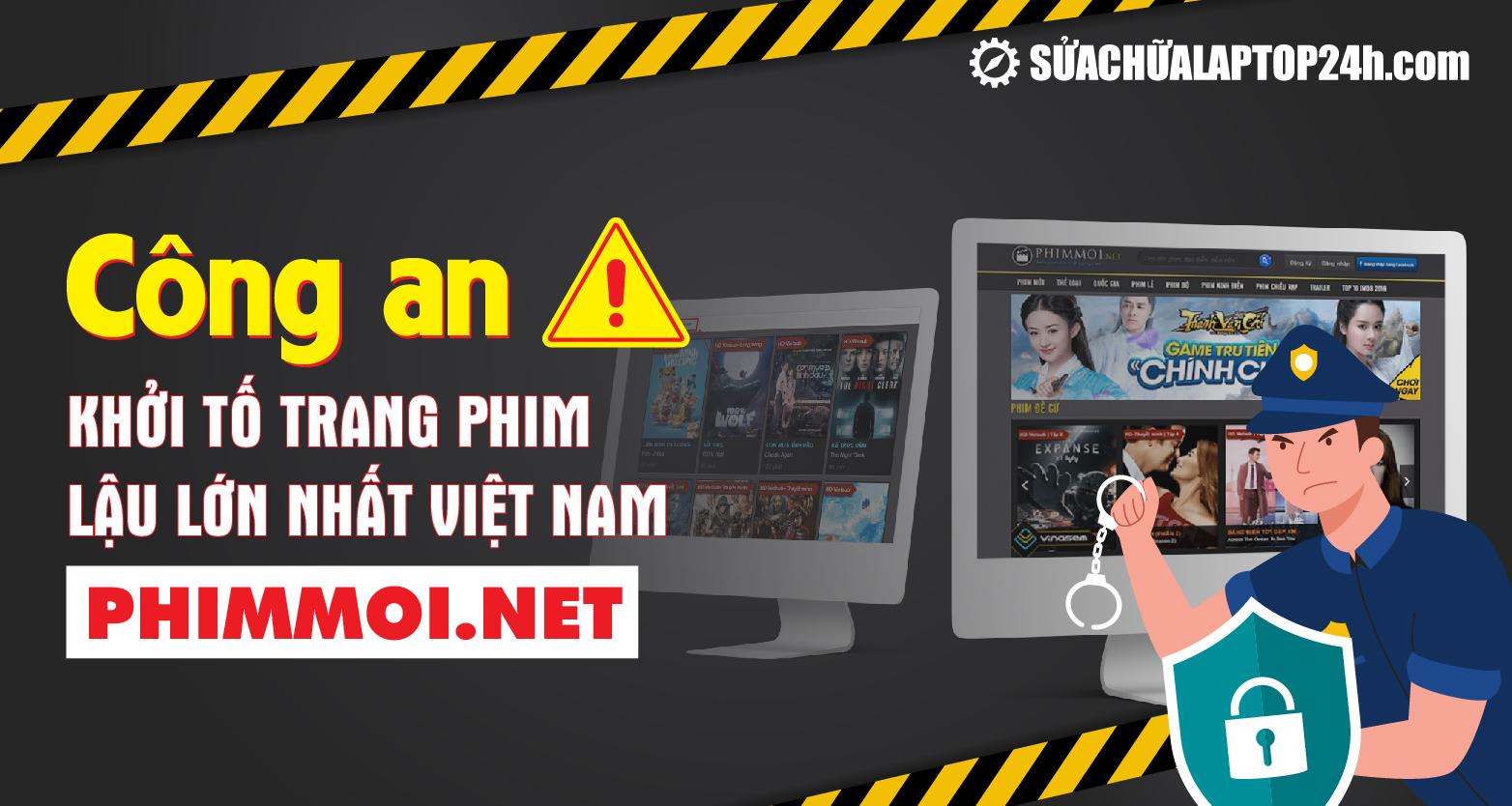 Trang phim lậu Phimmoi.net bị khởi tố