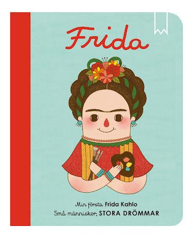 Små människor, stora drömmar: Frida