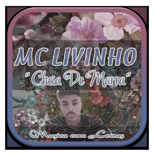MC Livinho Musicas Letra