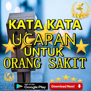 Kata Kata Ucapan Untuk Orang Sakit Terbaru Google Play Ilovalari