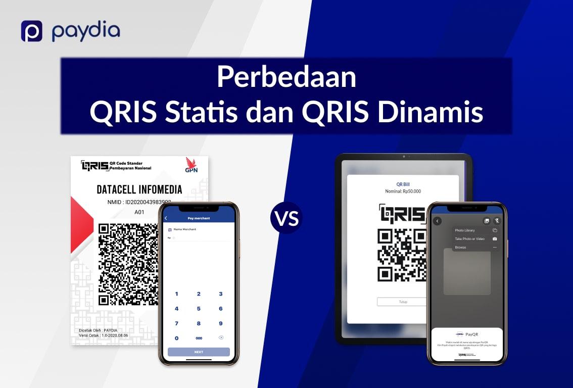 Perbedaan QRIS Statis dan Dinamis Wajib Kalian Ketahui