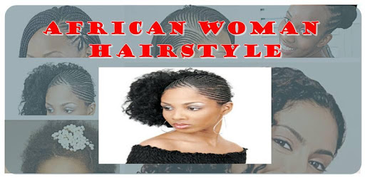 New African Women Hairstyle Apps On Google Play