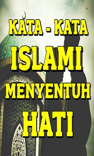 I Download Ang Kata Kata Islami Yang Menyentuh Hati Apk