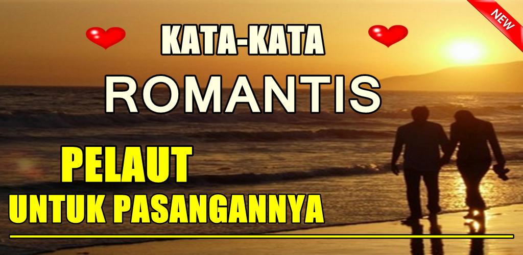 Download Kata Romantis Pelaut Untuk Pasangannya Terbaru Apk Latest
