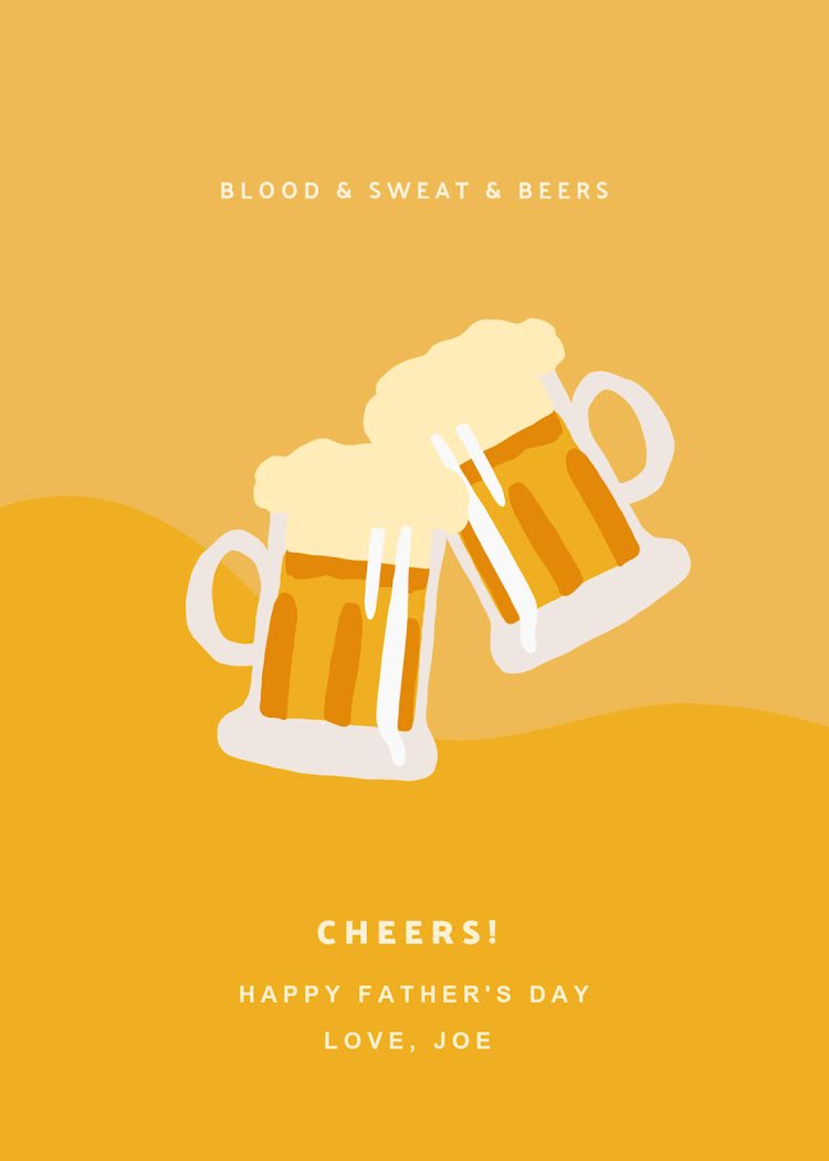 Blood Sweat & Beers - Father's Day Card Template