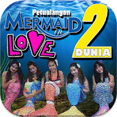 Petualangan Mermaid Love 2
