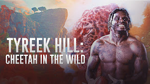 Tyreek Hill: Cheetah in the Wild thumbnail