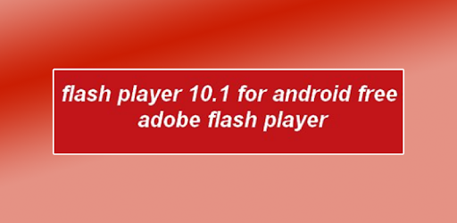 New Flash Player For Android Reference 2018 for PC