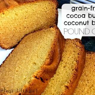 """COCOA BUTTER Pound Cake {with coconut butter as the grain-free """"flour""""}."""