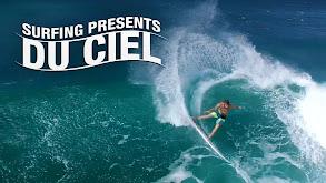 Surfing Presents: Du Ciel thumbnail